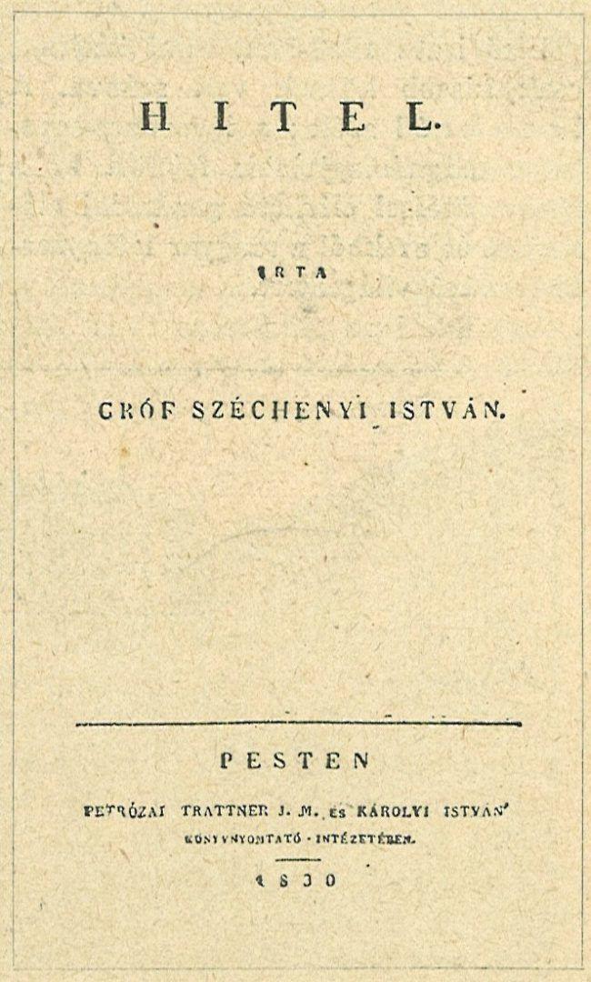 Magyar sajtó, Széchenyi István Hitel című újságjában elsőként fogalmazta meg, milyen változásokra van szüksége a magyar népnek